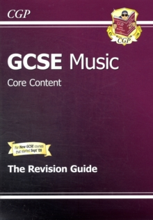 GCSE Music Core Content Revision Guide (A*-G Course), Paperback Book