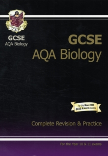 GCSE Biology AQA Complete Revision & Practice (A*-G Course), Paperback Book