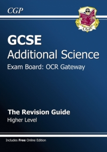 GCSE Additional Science OCR Gateway Revision Guide - Higher (with Online Edition) (A*-G Course), Paperback Book