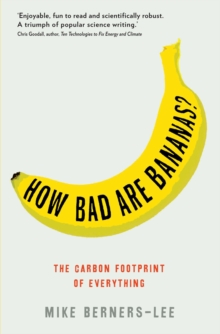 How Bad Are Bananas? : The carbon footprint of everything, EPUB eBook