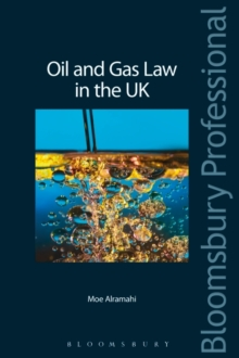 Oil and Gas Law in the UK, Paperback / softback Book