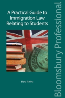 A Practical Guide to Immigration Law Relating to Students, Paperback Book