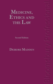 Medicine, Ethics and the Law in Ireland, Hardback Book