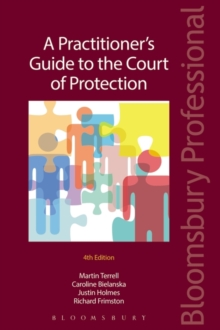 A Practitioner's Guide to the Court of Protection, Paperback / softback Book
