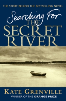 Searching for the Secret River : The Story Behind the Bestselling Novel, Paperback Book