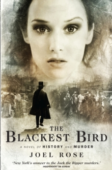The Blackest Bird : A Novel of History and Murder, Paperback Book