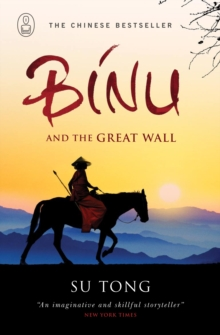 Binu and the Great Wall of China, Paperback Book