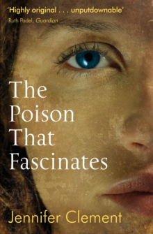 The Poison That Fascinates, Paperback / softback Book