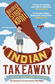 Indian Takeaway : A Very British Story, Paperback Book