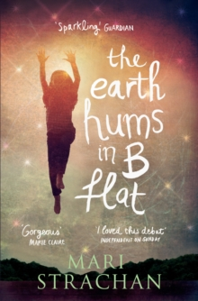 The Earth Hums in B Flat, Paperback Book