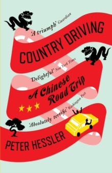 Country Driving : A Chinese Road Trip, Paperback Book