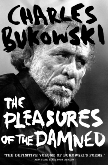 The Pleasures of the Damned : Selected Poems 1951-1993, Paperback Book
