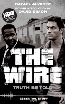 The Wire : Truth be Told, Paperback Book