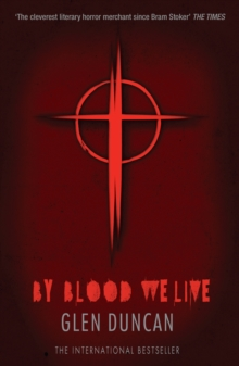 By Blood We Live (The Last Werewolf 3), Paperback Book