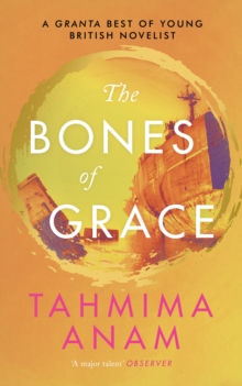 The Bones of Grace, Hardback Book