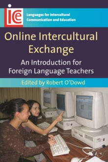 Online Intercultural Exchange : An Introduction for Foreign Language Teachers, Paperback / softback Book