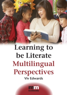 Learning to be Literate : Multilingual Perspectives, Paperback / softback Book