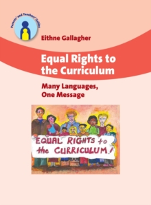 Equal Rights to the Curriculum : Many Languages, One Message, Paperback Book