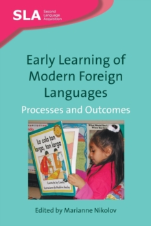 Early Learning of Modern Foreign Languages : Processes and Outcomes, Paperback / softback Book