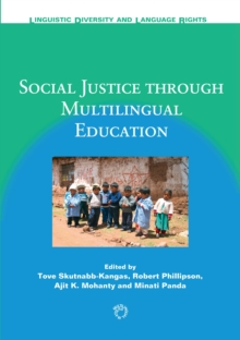 Social Justice Through Multilingual Education, Hardback Book
