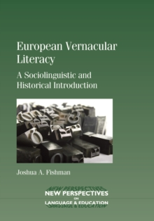 European Vernacular Literacy : A Sociolinguistic and Historical Introduction, Hardback Book