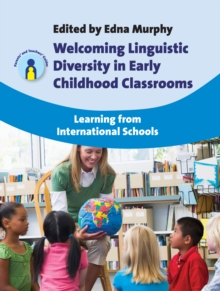 Welcoming Linguistic Diversity in Early Childhood Classrooms : Learning from International Schools, Hardback Book