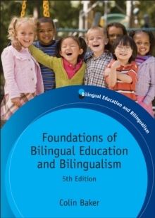 Foundations of Bilingual Education and Bilingualism, Paperback Book