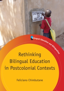 Rethinking Bilingual Education in Postcolonial Contexts, Hardback Book