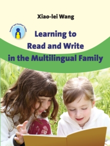 Learning to Read and Write in the Multilingual Family, Hardback Book
