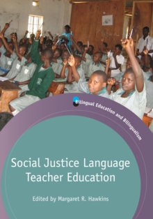 Social Justice Language Teacher Education, Paperback Book