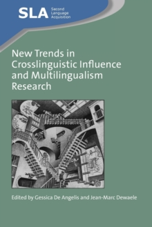 New Trends in Crosslinguistic Influence and Multilingualism Research, Paperback / softback Book