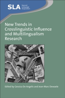 New Trends in Crosslinguistic Influence and Multilingualism Research, Hardback Book