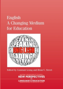 English - A Changing Medium for Education, Paperback / softback Book