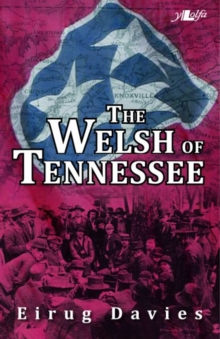 Welsh of Tennessee, The, Paperback / softback Book
