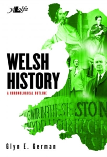Welsh History - A Chronological Outline, Paperback Book