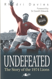 Undefeated - The Story of the 1974 Lions, Paperback / softback Book