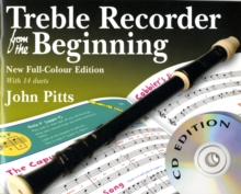 John Pitts : Treble Recorder from the Beginning - Book/Cds (Revised Full-Colour Edition), Paperback Book