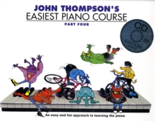 John Thompson's Easiest Piano Course : Part Four (Book And CD), Paperback Book