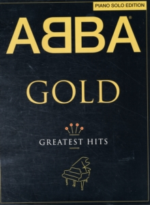 ABBA : Gold - Piano Solo Edition, Paperback Book