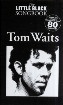 The Little Black Songbook : Tom Waits, Paperback / softback Book