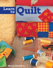 Learn to Quilt, Paperback Book