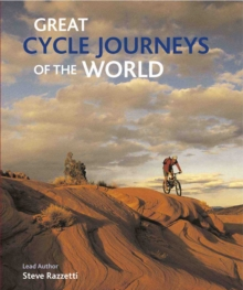 Great Cycle Journeys of the World, Hardback Book