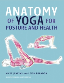 Anatomy of Yoga for Posture and Health, Hardback Book