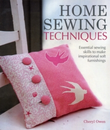 Home Sewing Techniques, Hardback Book