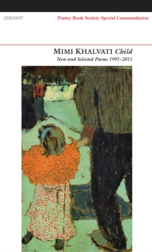 Child : New and Selected Poems 1991-2011, Paperback / softback Book