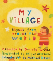 My Village : Rhymes from Around the World, Hardback Book