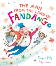 The Man from the Land of Fandango, Hardback Book