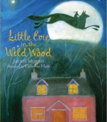 Little Evie in the Wild Wood, Hardback Book