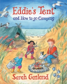 Eddie's Tent : And How to Go Camping, Hardback Book