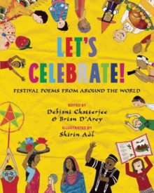 Let's Celebrate! : Festival Poems from Around the World, Paperback / softback Book